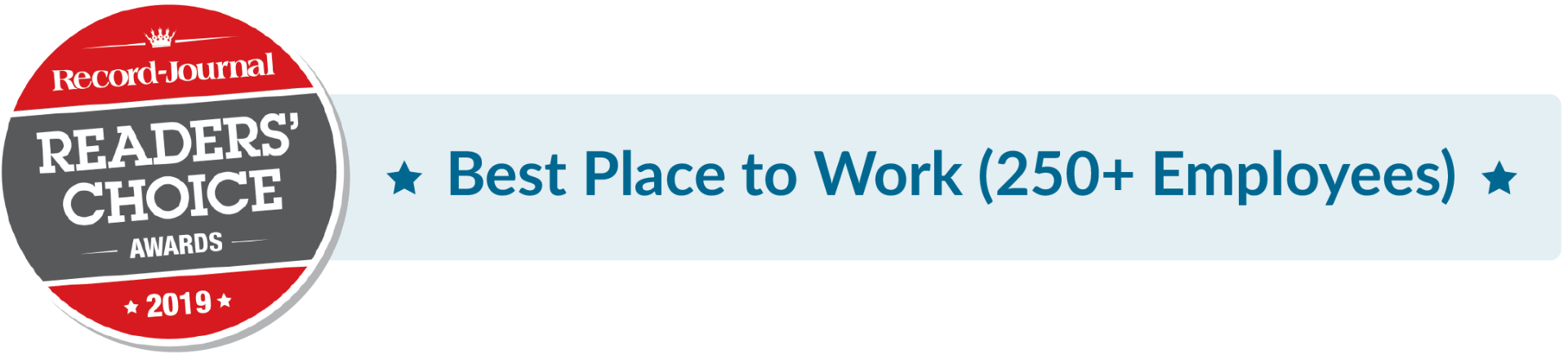 Record Journal Readers' Choice 2019 - Best Places to Work (250+ Employees)